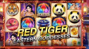 RED TIGER รีวิวeastern goddesses